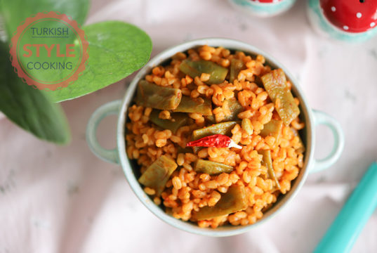Green Beans Bulgur Pilaf Recipe
